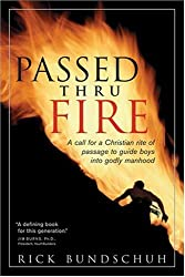 Passed thru Fire: Bringing Boys into Meaningful Manhood