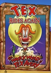 The Wacky World of Tex Avery: Tex Rides Again