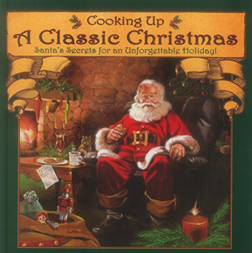 Cooking Up a Classic Christmas by Ralph J. Mcdonald