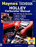 Holley Carburetor Manual, Mark Ryan and John Haynes, 1563920697