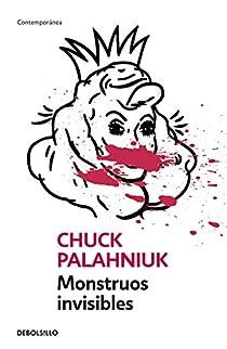 Monstruos invisibles par Chuck Palahniuk