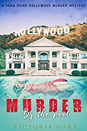 Murder by the Pool: A Vera Paige Hollywood Murder Mystery