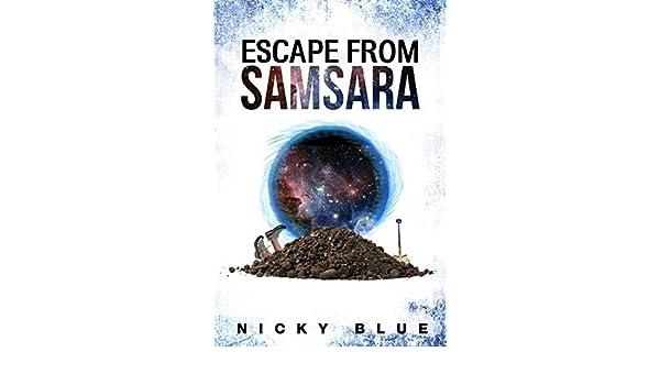 Escape From Samsara: A Series & Standalone of Sci-Fi Comedy ...