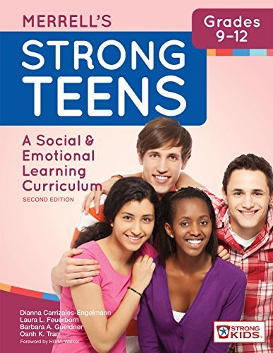 Merrell's Strong Teens_Grades 9-12: A Social and Emotional Learning Curriculum, Second Edition by Dianna Carrizales-Engelmann Ph.D. (2016-05-04)