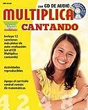 Multiplica cantando, Resource / Lyrics Book with Audio CD (Matematicas Cantando) (Spanish Edition)