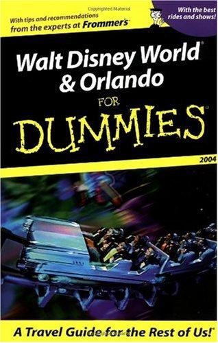 Read Online Walt Disney World & Orlando For Dummies 2004 (Dummies Travel) PDF