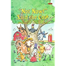 """""""Not Now!"""" Said the Cow (Ready To Read)"""