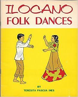 Ilocano folk dances: Teresita Pascua Ines: Amazon com: Books