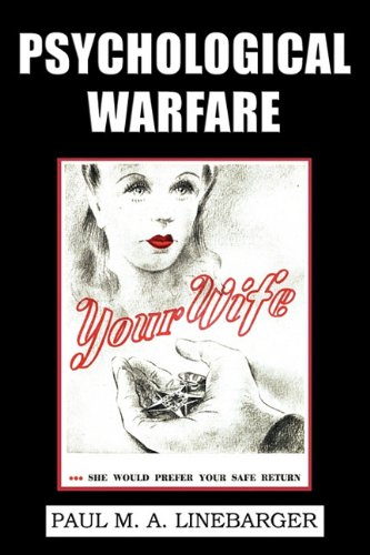 Psychological Warfare (WWII Era Reprint)