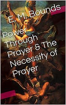 the necessity of prayer em bounds pdf