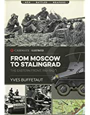 From Moscow to Stalingrad: The Eastern Front, 1941-1942