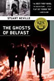 Ghosts of Belfast, Stuart Neville, 1569478570