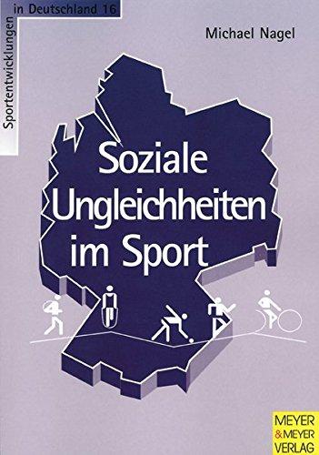 Soziale Ungleichheiten im Sport (Sportentwicklung in Deutschland)