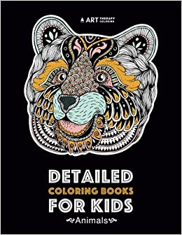 Detailed Coloring Books For Kids: Animals: Advanced Coloring ...
