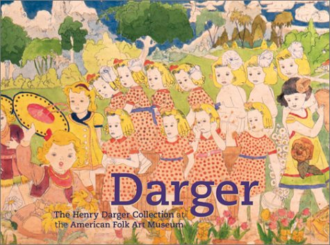 Darger: The Henry Darger Collection at the American Folk Art - Davis Brooke Style