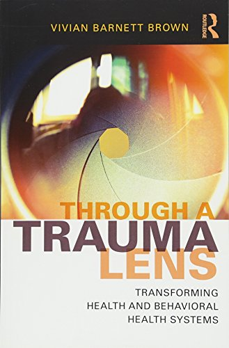 Through a Trauma Lens