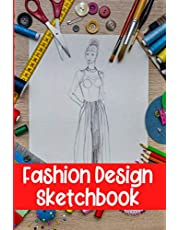 Fashion Design Sketchbook With Female Figures Template: A Notebook To Keep Record Of Project, Sketch Front View & Side View, Colors, Materials, Patterns, Additional Notes - Gifts For Fashion Designers, Stylist