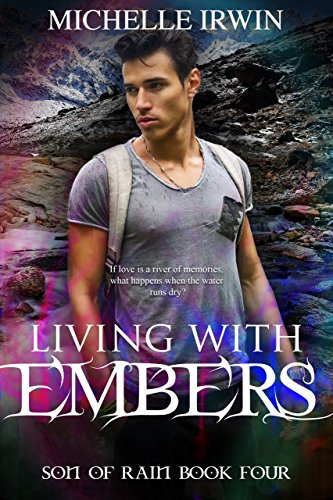 Michelle Irwin - Living with Embers: (Son of Rain #4)(epub)