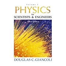 Physics for Scientists and Engineers: Volume I (3rd Edition)