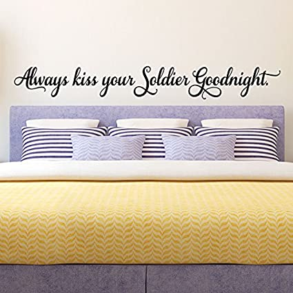 Amazon Always Kiss Your Soldier Goodnight Inspirational Love Awesome Love Quotes Wall Art