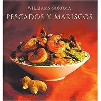 Williams-Sonoma: Pescados y Mariscos: Williams-Sonoma: Seafood, Spanish-Language Edition (Coleccion Williams-Sonoma) (Spanish Edition)