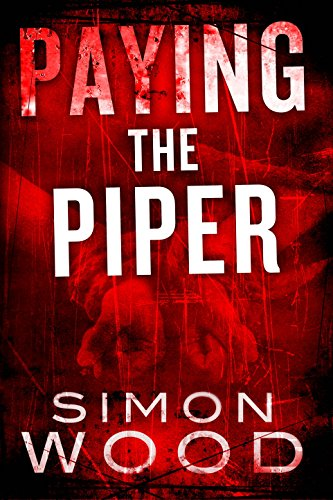 Paying The Piper (Fleetwood and Sheils Book 1)