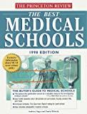 Guide to Medical Schools, 1998, Princeton Review Staff and Andrea Nagy, 0679777822