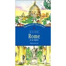 ROME ET SA RGION VACANCES SECRÔTES