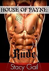 House Of Payne: Rude