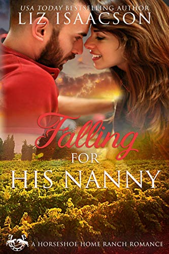 Falling for His Nanny (Horseshoe Home Ranch Romance Book 4)