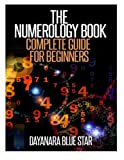 The Numerology Book: Complete Guide for Beginners