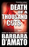 Death of a Thousand Cuts, Barbara D'Amato, 076534257X