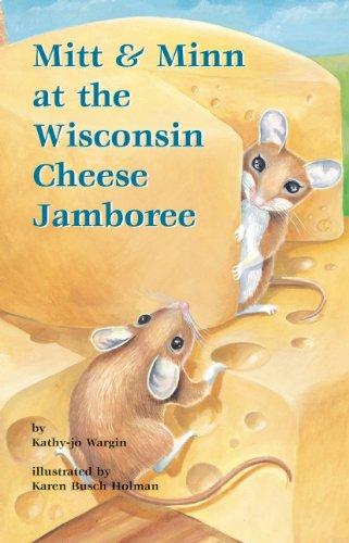 Mitt & Minn at the Wisconsin Cheese Jamboree (Mitt Midwest Series)