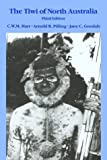 img - for The Tiwi of North Australia (Case Studies in Cultural Anthropology) by Charles William Merton Hart (1987-12-01) book / textbook / text book
