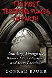 Most Haunted Places On Earths