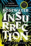 The Rosewater Insurrection (The Wormwood Trilogy (2))