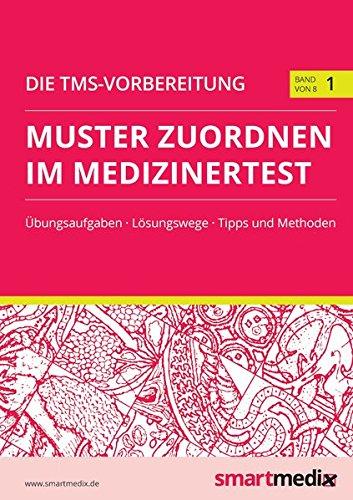 Die TMS-Vorbereitung Band 1: Muster zuordnen im Medizinertest