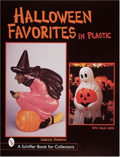Halloween Favorites in Plastic (Schiffer Book for Collectors)