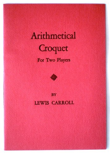 Arithmetical Croquet for Two Players