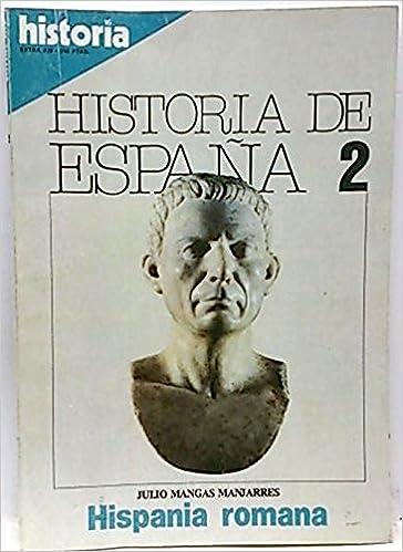 Historia 16. Historia de España, T. 2. Hispania romana: Amazon.es ...