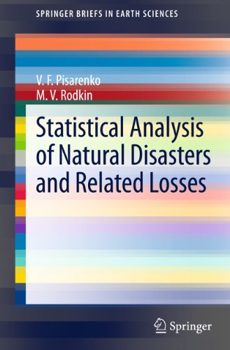 Statistical Analysis of Natural Disasters and Related Losses (SpringerBriefs in Earth Sciences)