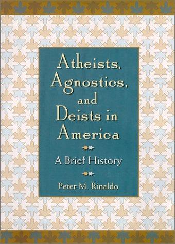 Atheists, Agnostics, and Deists in America