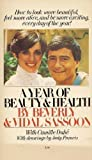 A Year of Beauty and Health, Beverly Sassoon and Vidal Sassoon, 0671243799
