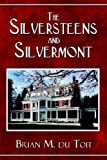 The Silversteens and Silvermont, Brian Du Toit, 1413799183