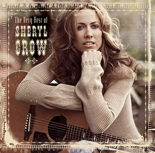 (The Very Best Of Sheryl Crow)