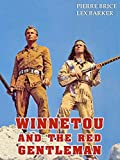 Winnetou And The Red Gentleman