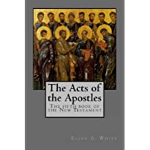 The Acts of the Apostles: The fifth book of the New Testament