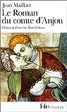 Le roman du comte d'Anjou par Maillart