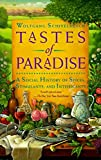 img - for Tastes of Paradise: A Social History of Spices, Stimulants, and Intoxicants book / textbook / text book
