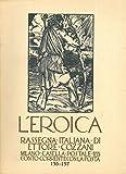 L'Eroica. Rassegna italiana di Ettore Cozzani. N. 156-157.